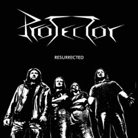 PROTECTOR - Ressurected