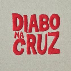 DIABO NA CRUZ - Diabo na Cruz + EP Saias