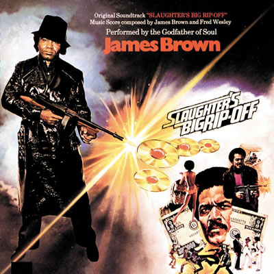 JAMES BROWN - Slaughter's Big Rip Off OST