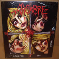 MACABRE - Slaughter Thy Poter