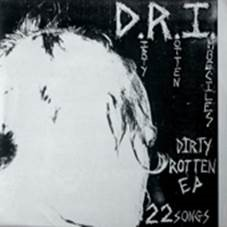 D.R.I. - Dirty Rotten Imbeciles