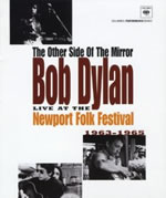 The Other Side of the Mirror - Bob Dylan Live at The Newport Folk Festival 1963-1965