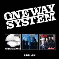 ONE WAY SYSTEM - 1981-84