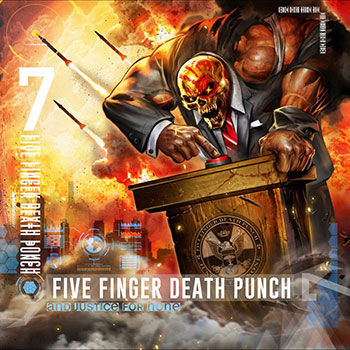 FIVE FINGER DEATH PUNCH - And justice for none