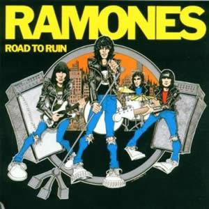 RAMONES (The) - Road to Ruin (40th Anniversary)