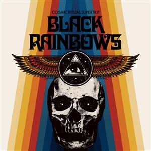 BLACK RAINBOWS - Cosmic Ritual Supertrip