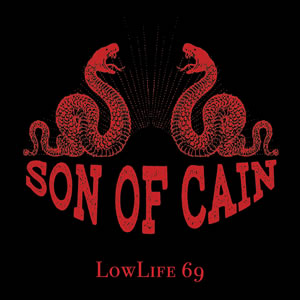 SON OF CAIN - Low Life 69