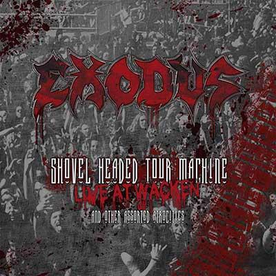 EXODUS - Shovel Headed Tour Machine