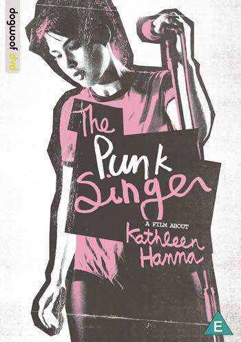 KATHLEEN HANNA - The Punk Singer