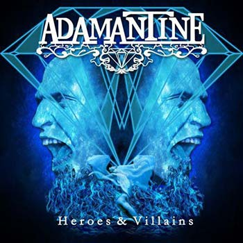 ADAMANTINE - Heroes & Villains