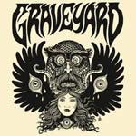 GRAVEYARD - Graveyard