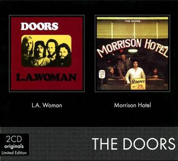 DOORS (The) - LA Woman + Morrison Hotel