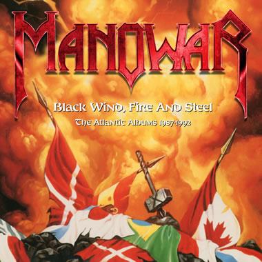 MANOWAR -  Black Wind, Fire and Steel: The Atlantic Albums 1987-1992