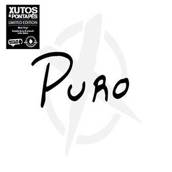 XUTOS & PONTAPÉS - Puro (LP, Vinil)
