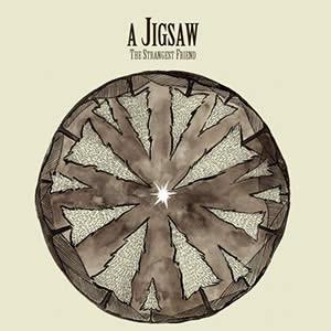 A JIGSAW - The Strangest Friend
