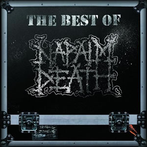 NAPALM DEATH - The best of