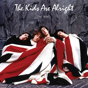THE WHO - OST - The Kids Are Alright