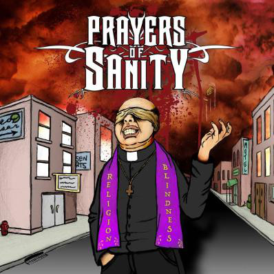 PRAYERS OF SANITY - Religion Blindness