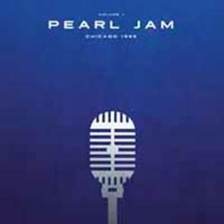 PEARL JAM - Chicago 1995 Vol. I