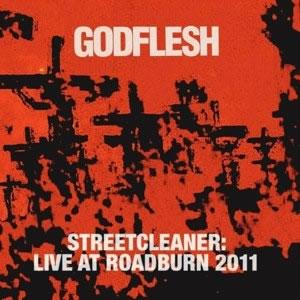 GODFLESH - Streetcleaner: live at roadburn 2011