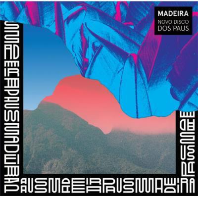 PAUS - Madeira