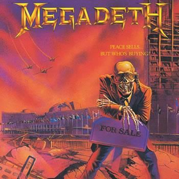 MEGADETH - Peace Sells...