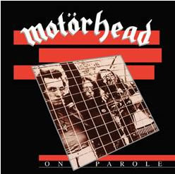MOTORHEAD - On Parole (Expanded & Remastered
