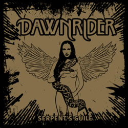 DAWNRIDER    - Serpents Guile