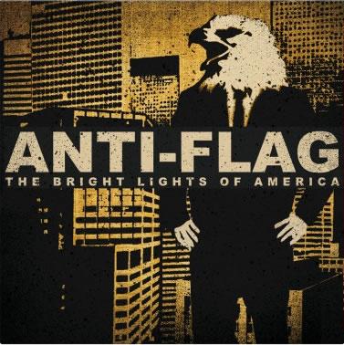 ANTI FLAG - The Bright Lights Of America