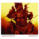 SIGHTS & SOUNDS - Monolith