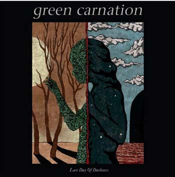 GREEN CARNATION - Last Day of Darkness