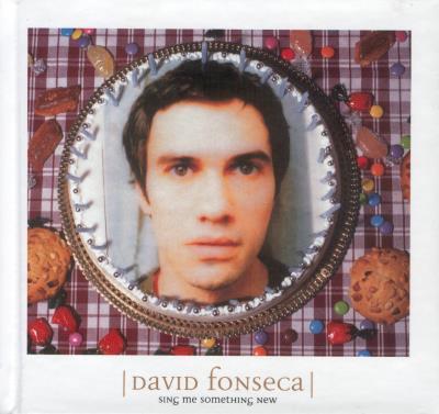 DAVID FONSECA - Sing me something new
