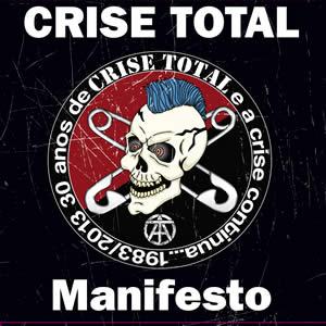 CRISE TOTAL - Manifesto