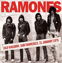 RAMONES (The) - Old Waldorf, San Francisco 31 St Jan 1978