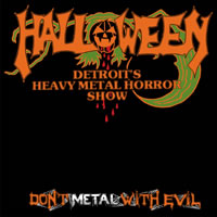HELLOWEEN - Don't Metal with Evil