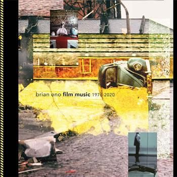 BRIAN ENO - Brian Eno - Film Music 1976-2020