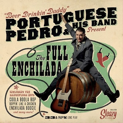 PORTUGUESE PEDRO - The Full Enchilada
