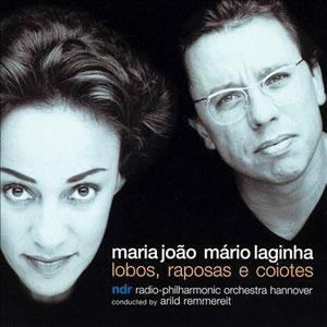MARIA JOÃO | MÁRIO LAGINHA - Lobos, Raposas e Coiotes