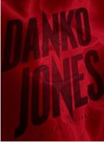 DANKO JONES - Bring On The Mountain