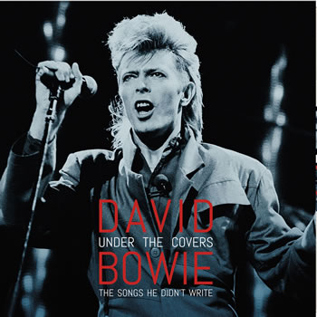 DAVID BOWIE - Under the Covers