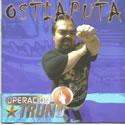 OSTIAPUTA - Operacion Truño