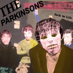 PARKINSONS (The) - Back to Life
