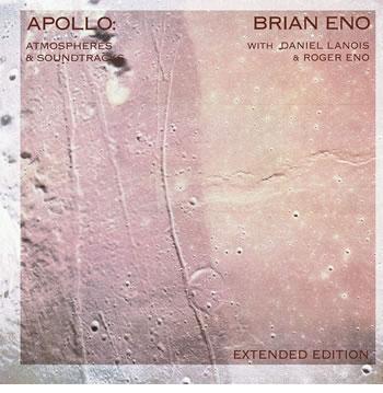 BRIAN ENO - Apollo: Atmospheres And Sountracks