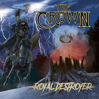 CROWN (The) - Royal destroyer