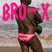 BRO-X - Beyonce
