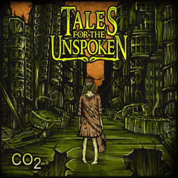 TALES FOR THE UNSPOKEN - CO2