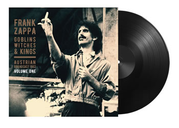 FRANK ZAPPA - Goblins, Witches & Kings Vol.1