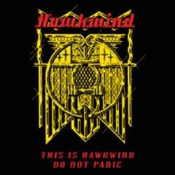 HAWKWIND - This is Hawkwind - Do Not Panic