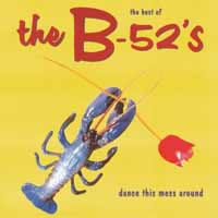 (The) B52s - Dance this mess Around