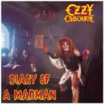 OZZY OSBOURNE - Diary Of A Madman (Legacy Edition)